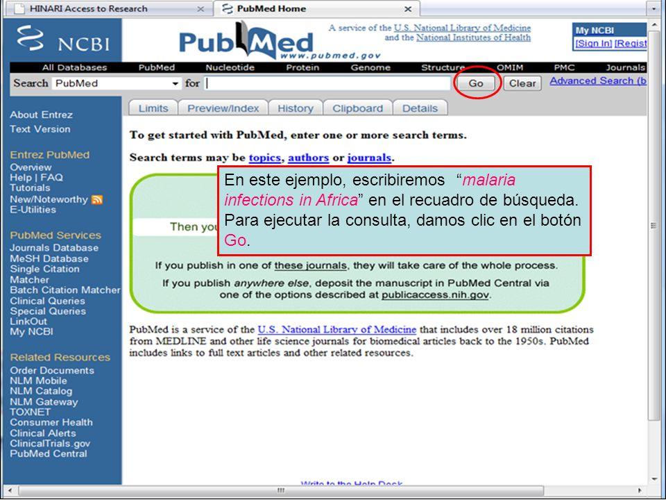 PubMed search box En este ejemplo, escribiremos malaria infections in Africa en el recuadro de búsqueda.
