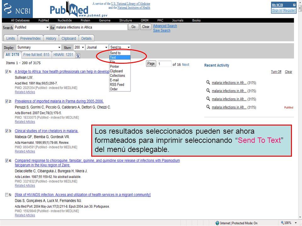 Send to Text option 1 Los resultados seleccionados pueden ser ahora formateados para imprimir seleccionando Send To Text del menú desplegable.