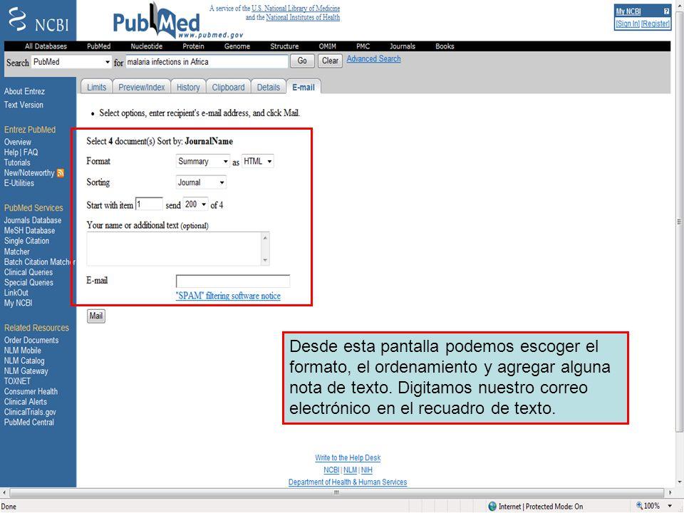 Send to Email 2 Desde esta pantalla podemos escoger el formato, el ordenamiento y agregar alguna nota de texto.