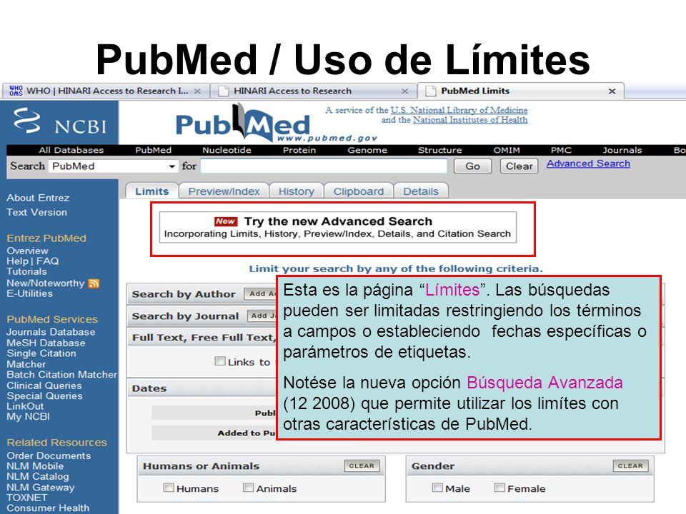 PubMed / Uso de Límites Esta es la página Límites.