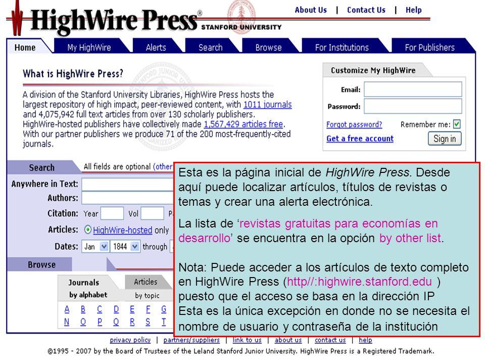 Hemos accedido a la lista de revistas gratuitas para economías en desarrollo de Highwire Press.