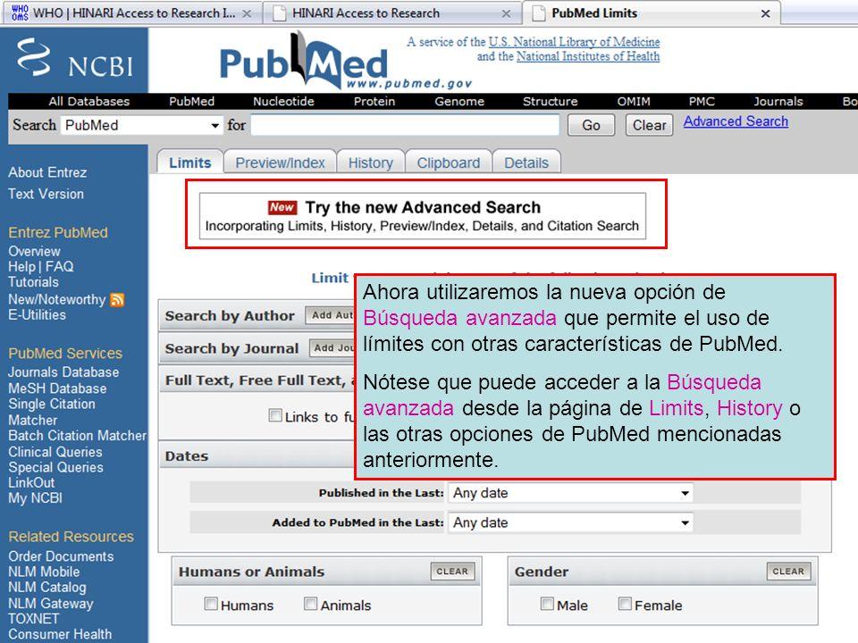 Limits page 1 Ahora utilizaremos la nueva opción de Búsqueda avanzada que permite el uso de límites con otras características de PubMed.