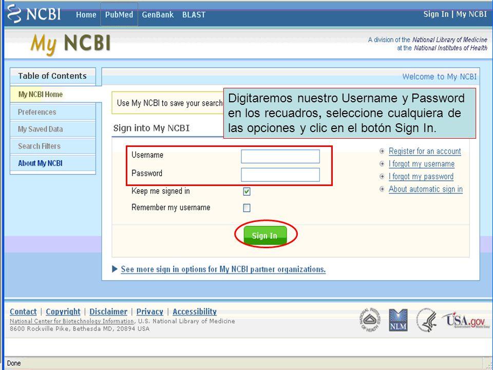 Digitaremos nuestro Username y Password en los recuadros, seleccione cualquiera de las opciones y clic en el botón Sign In.
