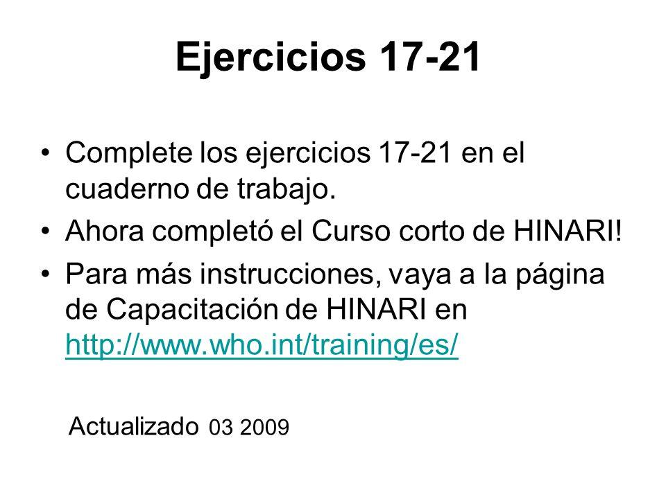 Ejercicios 17-21 Complete los ejercicios 17-21 en el cuaderno de trabajo.