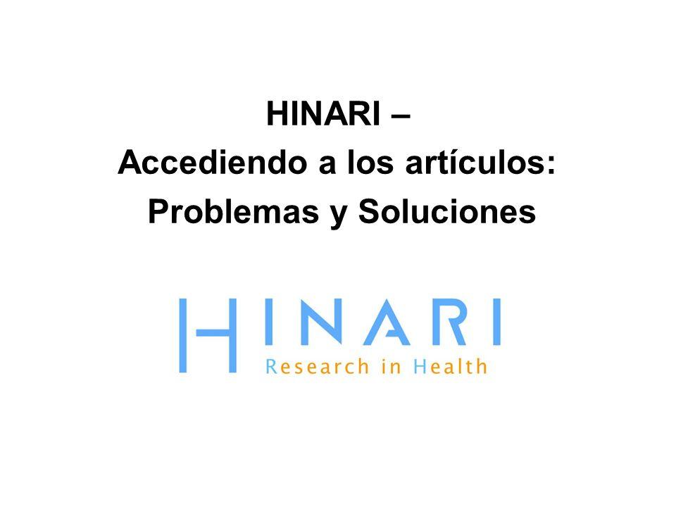 HINARI – Accediendo a los artículos: Problemas y Soluciones