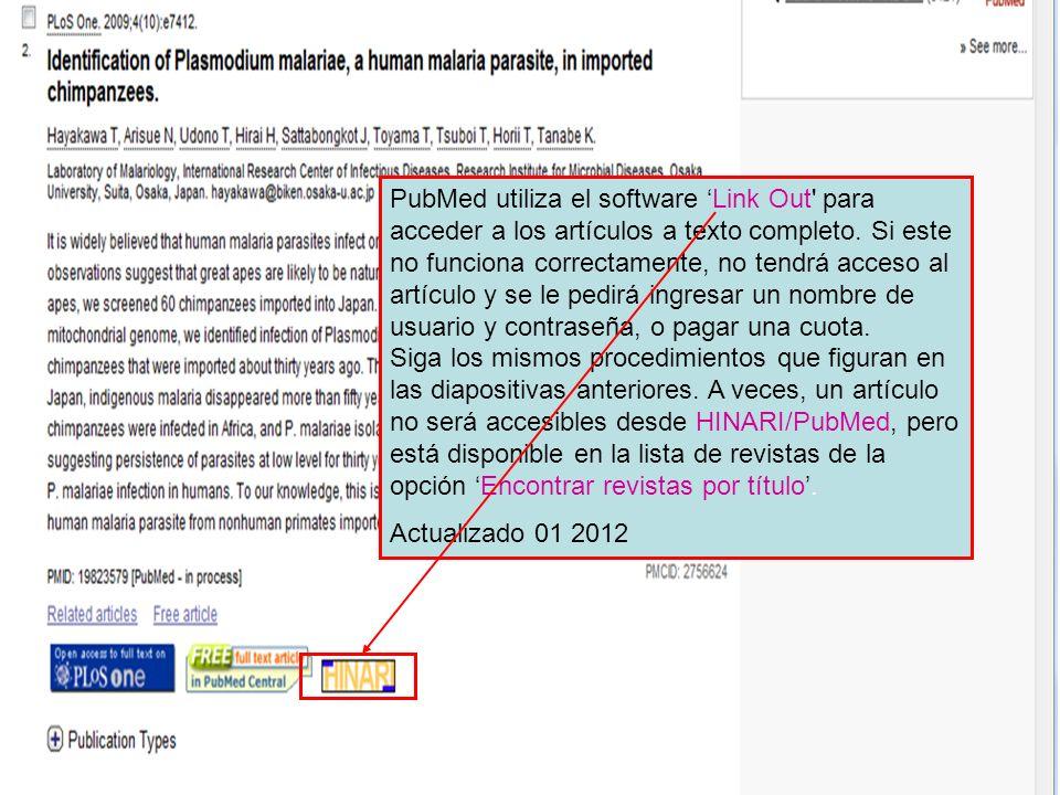 PubMed utiliza el software Link Out para acceder a los artículos a texto completo.