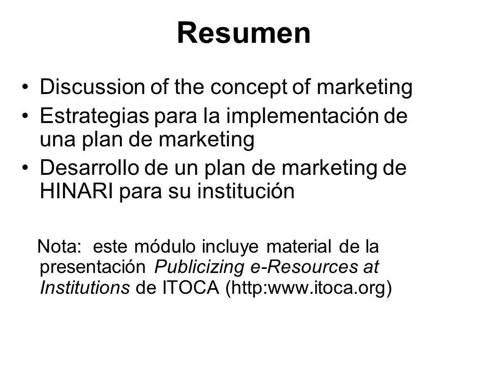 Resumen Discussion of the concept of marketing Estrategias para la implementación de una plan de marketing Desarrollo de un plan de marketing de HINAR