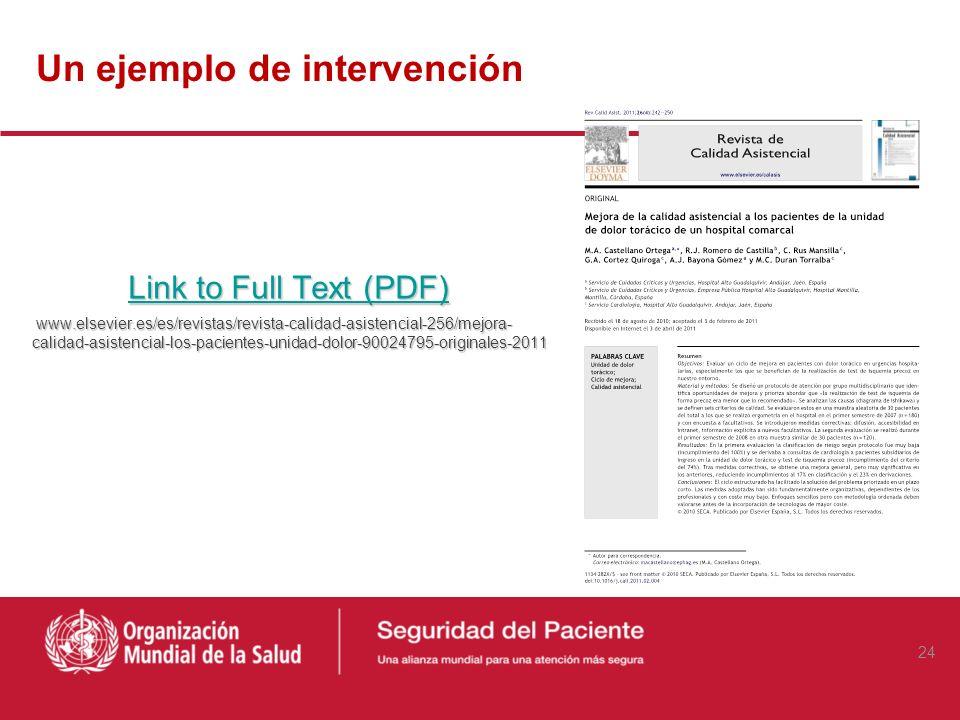 Un ejemplo de intervención Link to Full Text (PDF) Link to Full Text (PDF) www.elsevier.es/es/revistas/revista-calidad-asistencial-256/mejora- calidad