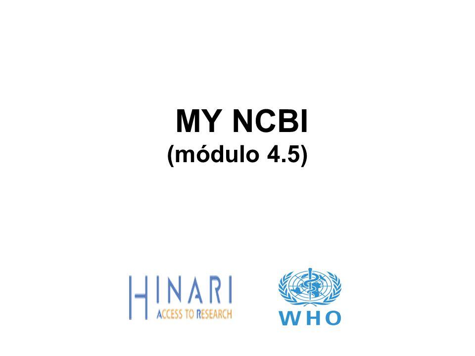 MODULO 4.5 PubMed/ ¿Cómo utilizar MY NCBI.