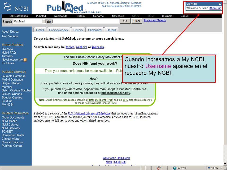 Cuando ingresamos a My NCBI, nuestro Username aparece en el recuadro My NCBI.