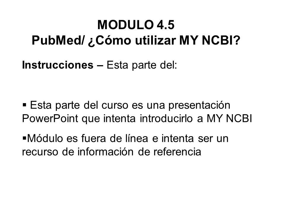 Tabla de Contenido Cómo inscribirse y conectarse a MY NCBI Establecer filtros en MY NCBI Guardar búsquedas en su cuenta MY NCBI Recepción de alertas electrónicas sobre las búsquedas