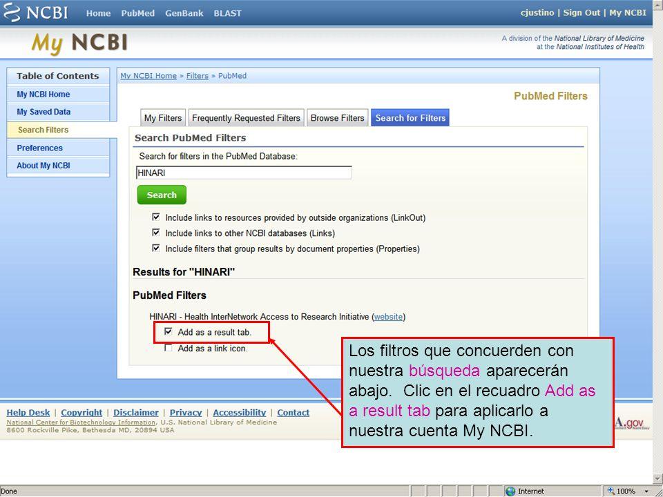 Los filtros que concuerden con nuestra búsqueda aparecerán abajo. Clic en el recuadro Add as a result tab para aplicarlo a nuestra cuenta My NCBI.