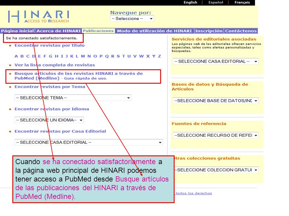 Necesitamos escoger PubMed de las bases de datos listadas.