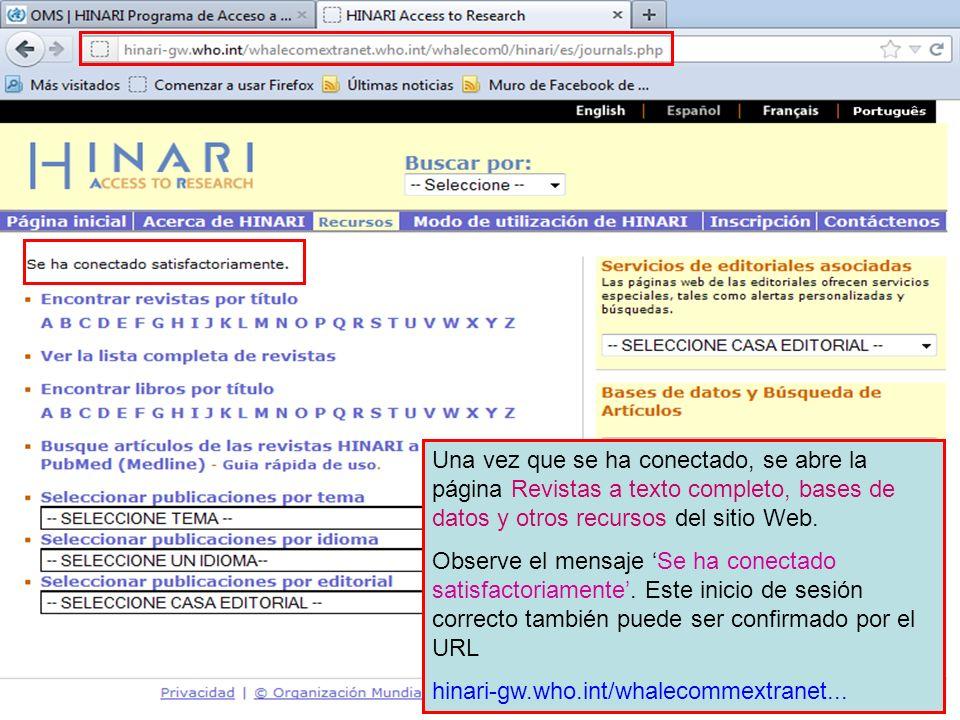 Una vez que se ha conectado, se abre la página Revistas a texto completo, bases de datos y otros recursos del sitio Web. Observe el mensaje Se ha cone