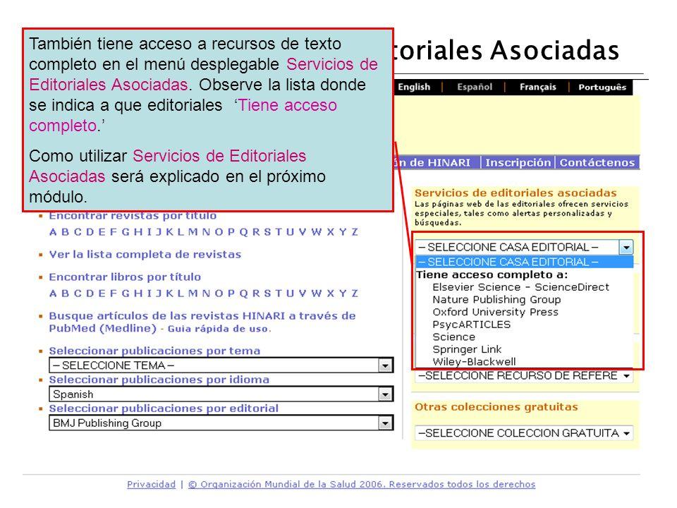 Servicios de la Web de Editoriales Asociadas También tiene acceso a recursos de texto completo en el menú desplegable Servicios de Editoriales Asociad