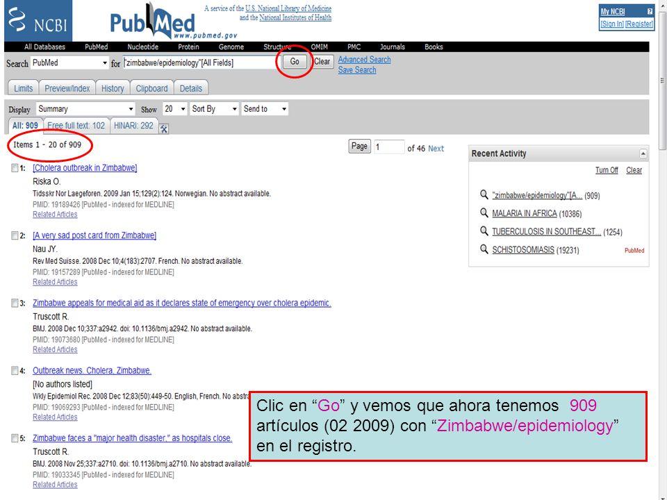 Preview/Index 8 Clic en Go y vemos que ahora tenemos 909 artículos (02 2009) con Zimbabwe/epidemiology en el registro.