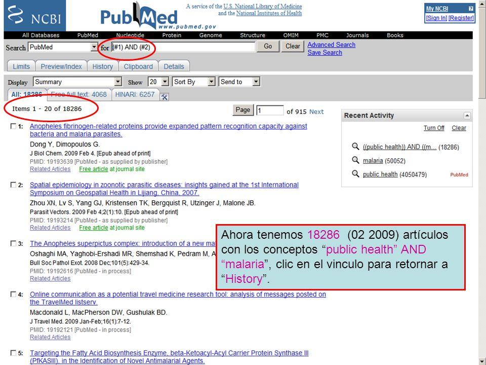 History 9 Ahora tenemos 18286 (02 2009) artículos con los conceptos public health AND malaria, clic en el vinculo para retornar aHistory.