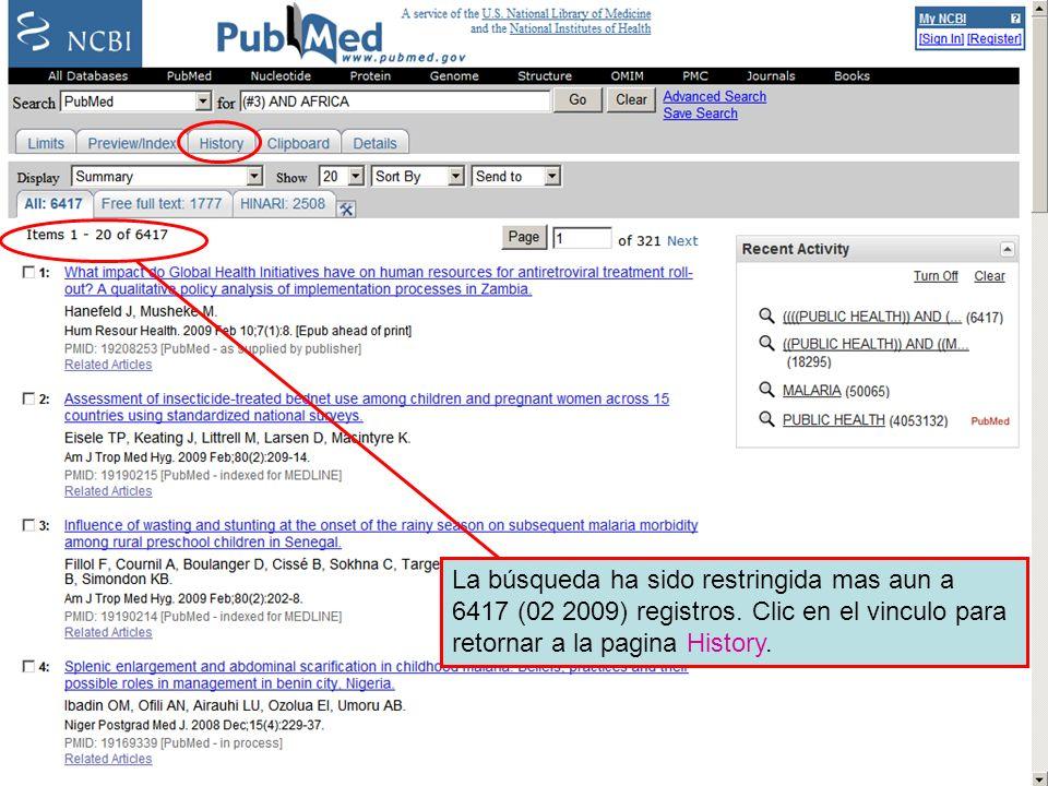 History 12 La búsqueda ha sido restringida mas aun a 6417 (02 2009) registros. Clic en el vinculo para retornar a la pagina History.