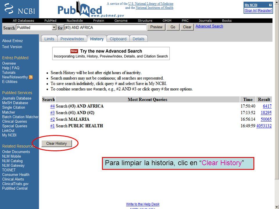 History 14 Para limpiar la historia, clic en Clear History