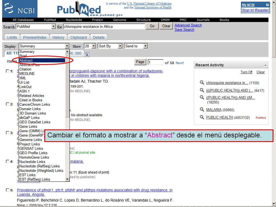 Linking to full text 3 Cambiar el formato a mostrar a Abstract desde el menú desplegable.