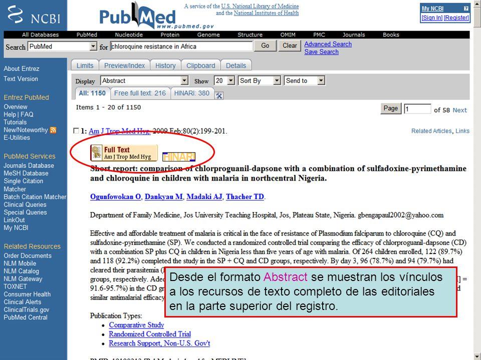 Linking to full text 4 Desde el formato Abstract se muestran los vínculos a los recursos de texto completo de las editoriales en la parte superior del
