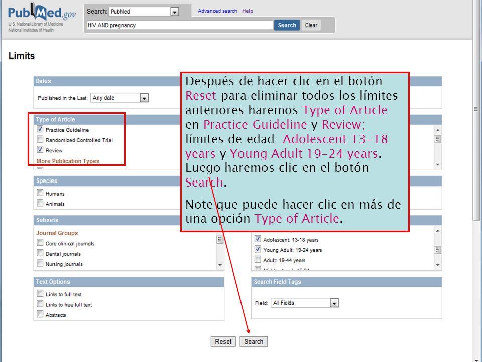 Después de hacer clic en el botón Reset para eliminar todos los límites anteriores haremos Type of Article en Practice Guideline y Review; límites de