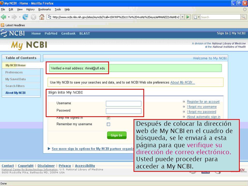 Después de colocar la dirección web de My NCBI en el cuadro de búsqueda, se le enviará a esta página para que verifique su dirección de correo electró