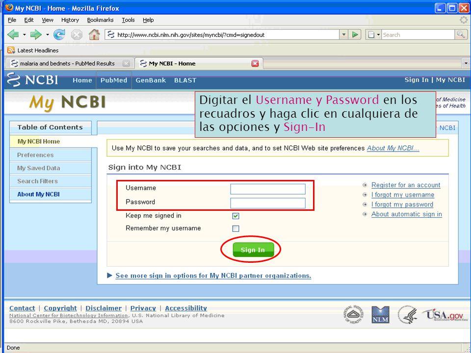 Digitar el Username y Password en los recuadros y haga clic en cualquiera de las opciones y Sign-In