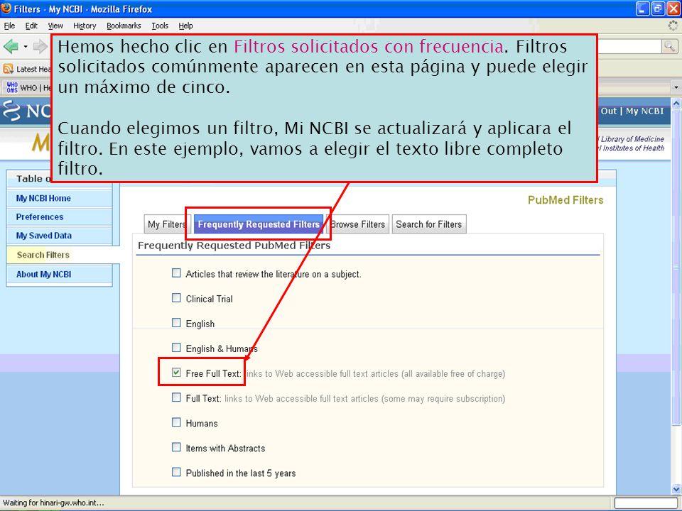 Hemos hecho clic en Filtros solicitados con frecuencia. Filtros solicitados comúnmente aparecen en esta página y puede elegir un máximo de cinco. Cuan