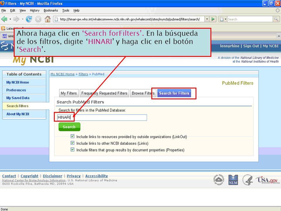 Ahora haga clic en Search forFilters. En la búsqueda de los filtros, digite HINARI y haga clic en el botónSearch.