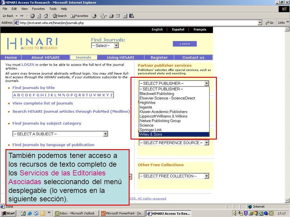 Partner publisher services 1 También podemos tener acceso a los recursos de texto completo de los Servicios de las Editoriales Asociadas seleccionando