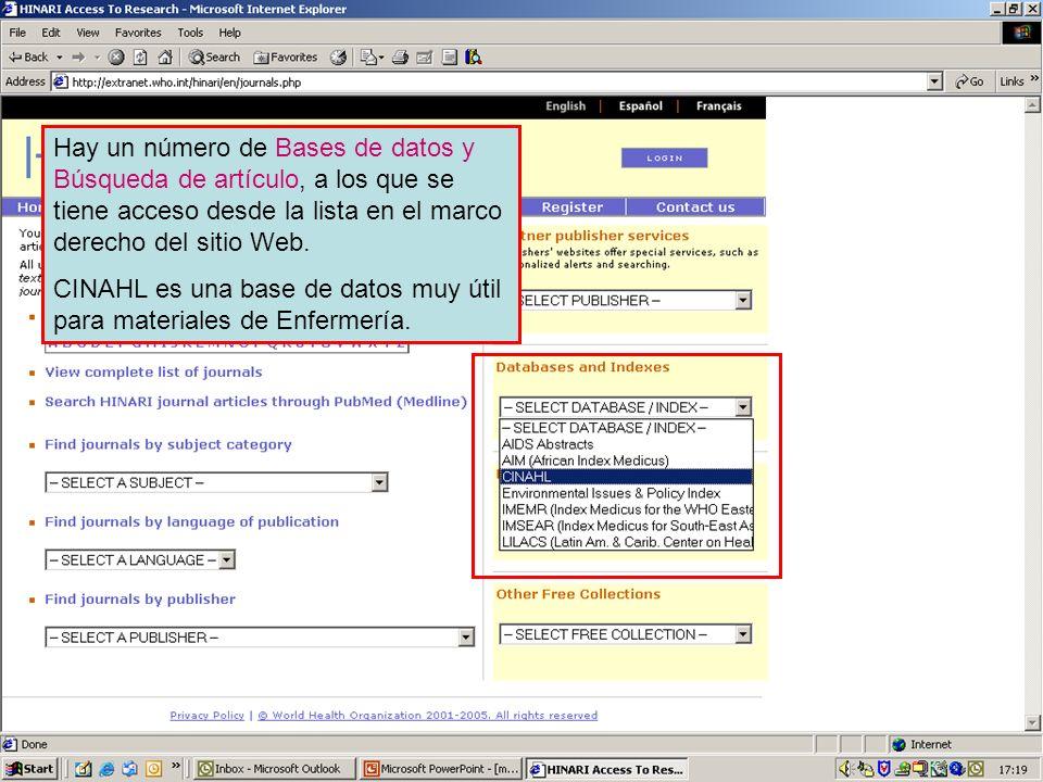 Other full text sources 1 Hay un número de Bases de datos y Búsqueda de artículo, a los que se tiene acceso desde la lista en el marco derecho del sit