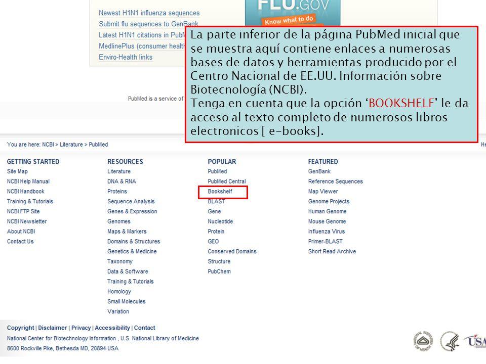 La parte inferior de la página PubMed inicial que se muestra aquí contiene enlaces a numerosas bases de datos y herramientas producido por el Centro N