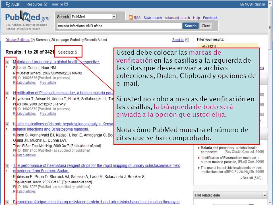Usted debe colocar las marcas de verificación en las casillas a la izquierda de las citas que desea enviar a archivo, colecciones, Orden, Clipboard y