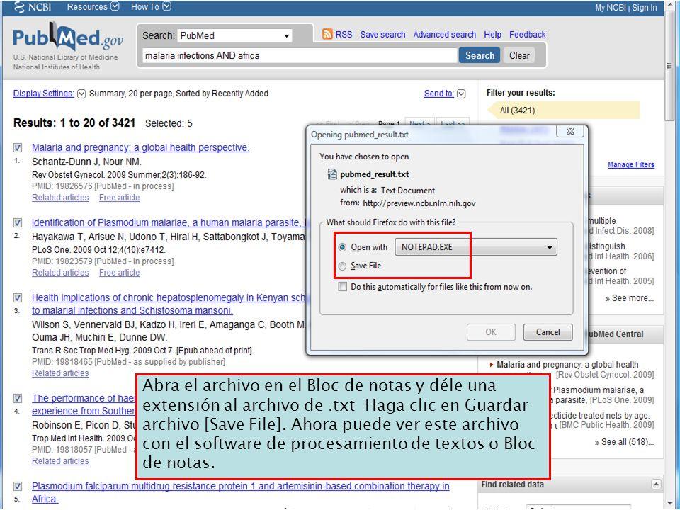 Abra el archivo en el Bloc de notas y déle una extensión al archivo de.txt Haga clic en Guardar archivo [Save File]. Ahora puede ver este archivo con