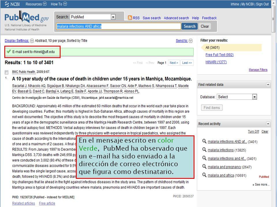 En el mensaje escrito en color Verde, PubMed ha observado que un e-mail ha sido enviado a la dirección de correo electrónico que figura como destinata