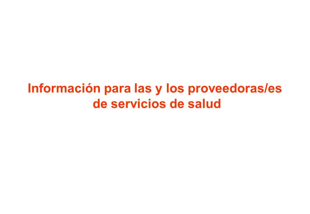 Información para las y los proveedoras/es de servicios de salud
