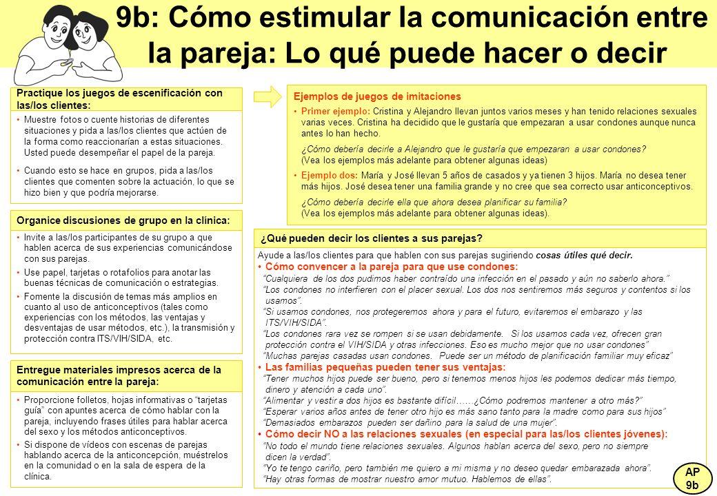 9b: Cómo estimular la comunicación entre la pareja: Lo qué puede hacer o decir Ejemplos de juegos de imitaciones Primer ejemplo: Cristina y Alejandro