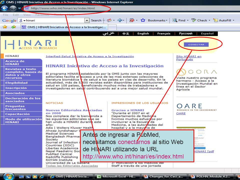 Logging on to HINARI 2 Necesitará ingresar su nombre de usuario y contraseña de HINARI en los recuadros de conexión y clic en el botónLogin.