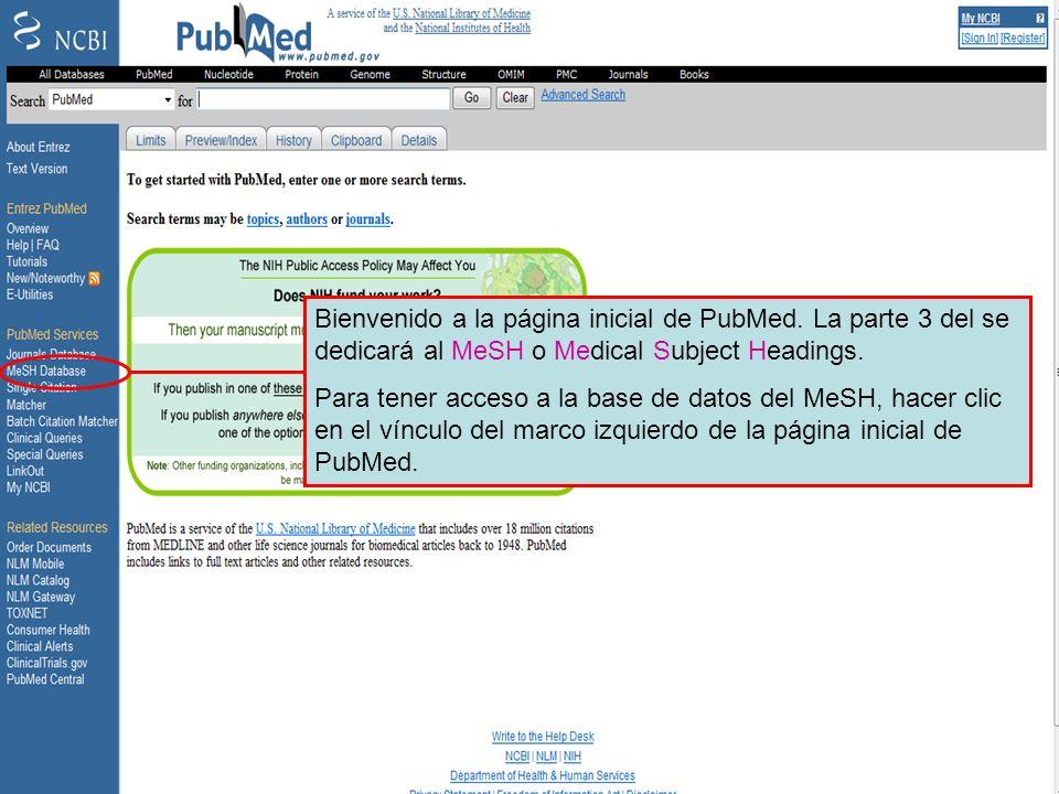 MeSH History page El Historial [History] compara la diferencia entre buscar por Dengue como palabra clave, término MeSH y Encabezamiento Temático Principal.