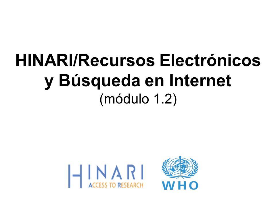 HINARI/Recursos Electrónicos y Búsqueda en Internet (módulo 1.2)