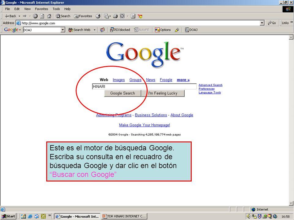 The Google search engine Este es el motor de búsqueda Google. Escriba su consulta en el recuadro de búsqueda Google y dar clic en el botón Buscar con