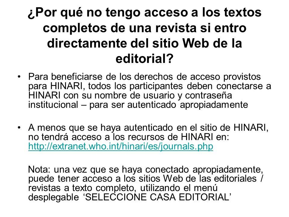 ¿Por qué no tengo acceso a los textos completos de una revista si entro directamente del sitio Web de la editorial.