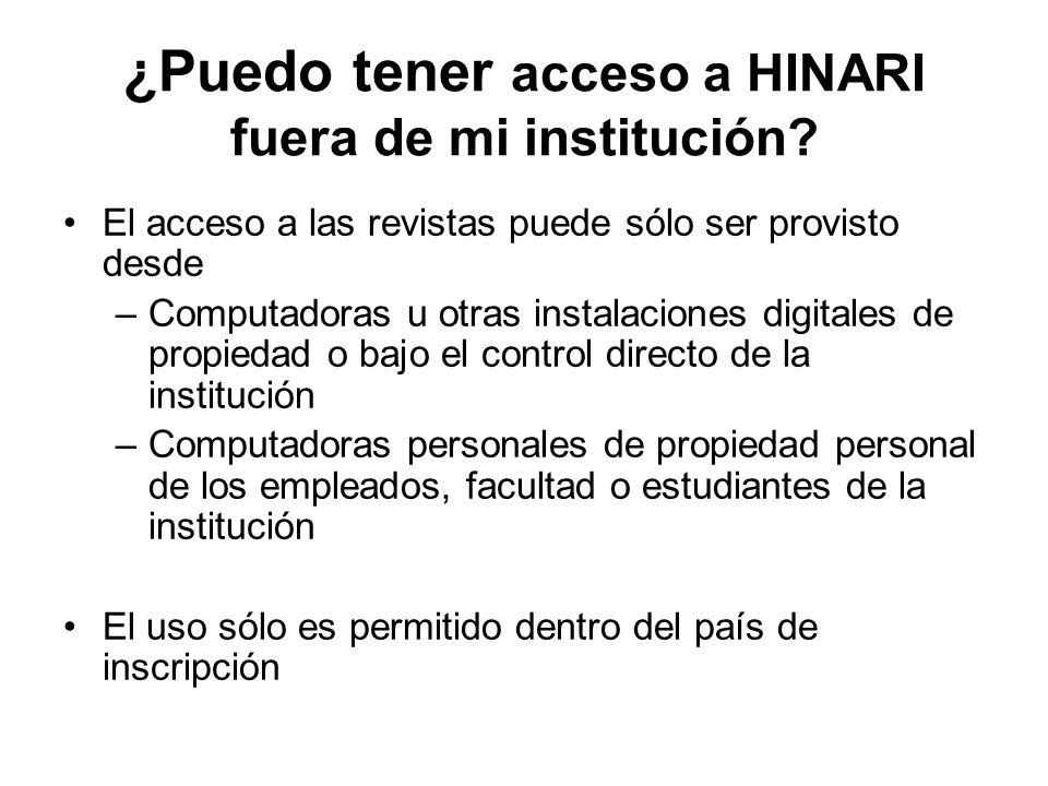 ¿Puedo tener acceso a HINARI fuera de mi institución.