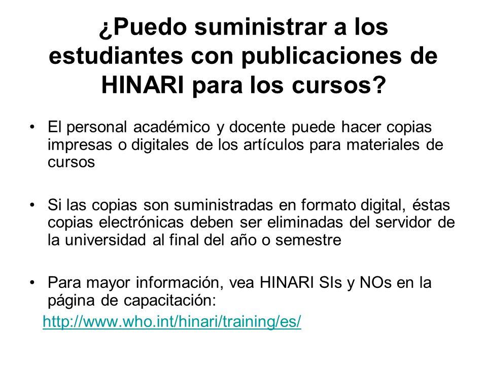 ¿Puedo suministrar a los estudiantes con publicaciones de HINARI para los cursos.