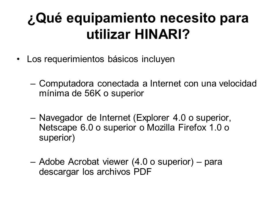 ¿Qué equipamiento necesito para utilizar HINARI.