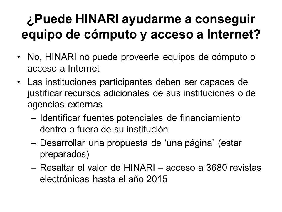 ¿Puede HINARI ayudarme a conseguir equipo de cómputo y acceso a Internet.
