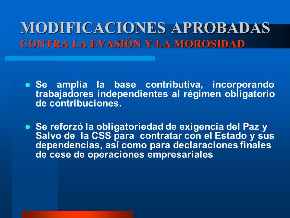 Se amplia la base contributiva, incorporando trabajadores independientes al régimen obligatorio de contribuciones. Se reforzó la obligatoriedad de exi