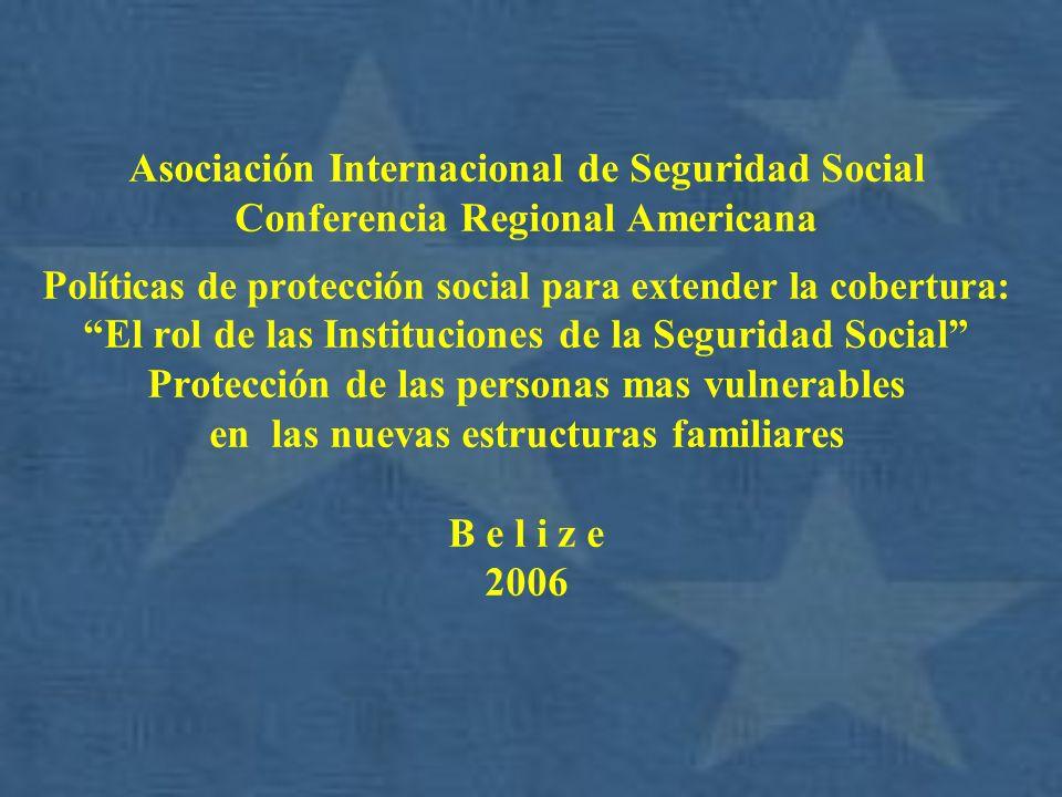Asociación Internacional de Seguridad Social Conferencia Regional Americana P olíticas de protección social para extender la cobertura: El rol de las