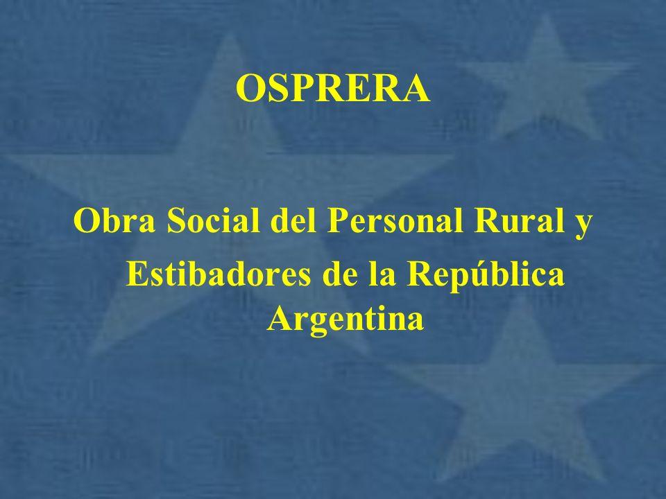 OSPRERA Obra Social del Personal Rural y Estibadores de la República Argentina